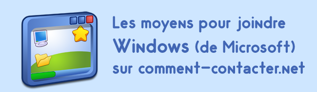 Comment contacter Windows