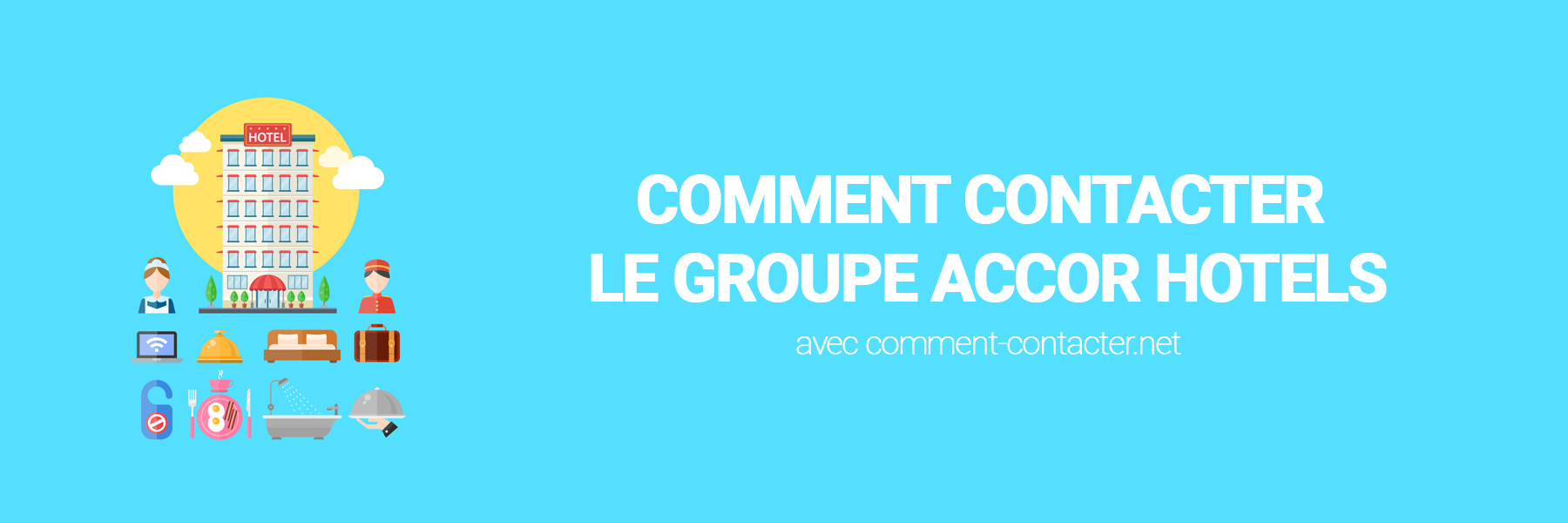 Comment contacter le groupe accor hotels comment contacter - Comment contacter l afub ...