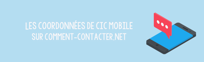 Contacter CIC Mobile