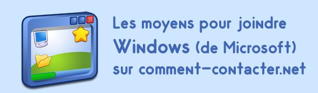 Comment contacter Windows