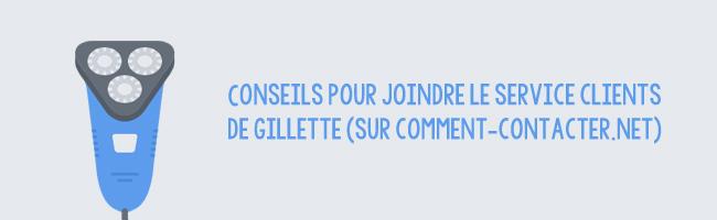 Service client Gillette
